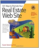 101 Ways to Promote Your Real Estate Web Site, Susan Sweeney, 1931644632