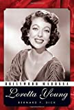 Hollywood Madonna: Loretta Young (Hollywood Legends Series)