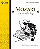 Mozart, The Wonder Boy (Great Musicians Series)