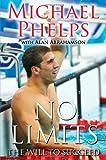 No Limits, Michael Phelps and Alan Abrahamson, 1439130728