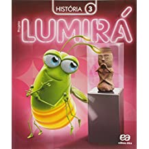 Projeto Lumirá. História. 3º Ano - 2ª Ed. - 2015