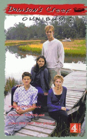Dawson's Creek: Omnibus 2: Major Meltdown, Double Exposure, Calm Before the Storm by K.S. Rodriguez (2000-07-21)