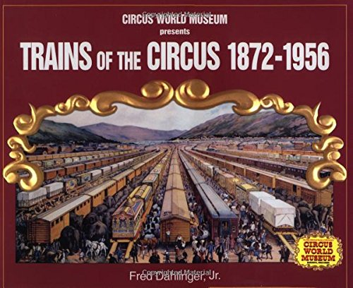 Pdf Transportation Trains of the Circus, 1872-1956 (Photo Archives)