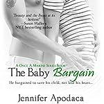 The Baby Bargain | Jennifer Apodaca