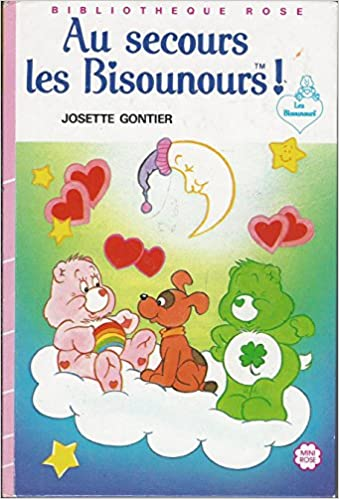 Amazon Fr Au Secours Les Bisounours Bibliotheque Rose