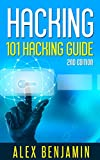 Hacking: 101 Hacking Guide: Computer Hacking, 2nd edition (Tech Geek Book 3)
