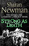 Front cover for the book Strong as Death by Sharan Newman