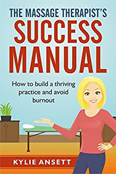 Massage Therapists Success Manual Thriving ebook product image