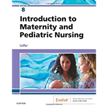 Introduction to Maternity and Pediatric Nursing, 8e