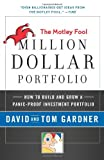 Motley Fool Million Dollar Portfolio, David Gardner and Tom Gardner, 0061727628