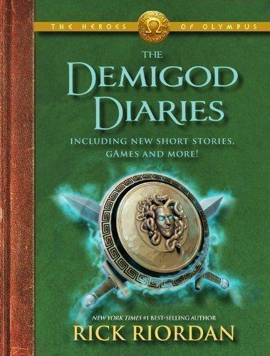 The Demigod Diaries (Heroes of Olympus) by Riordan, Rick - Demigod Diaries