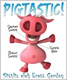 Pigtastic! Bilingual Edition (English and Indonesian)