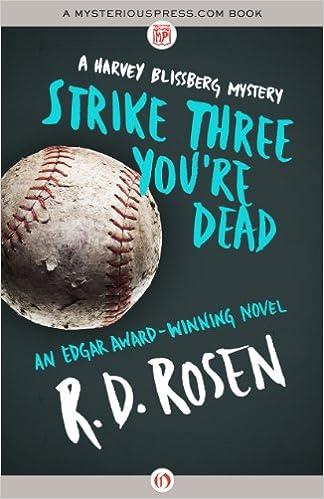 Book Strike Three You're Dead (Harvey Blissberg Mysteries)