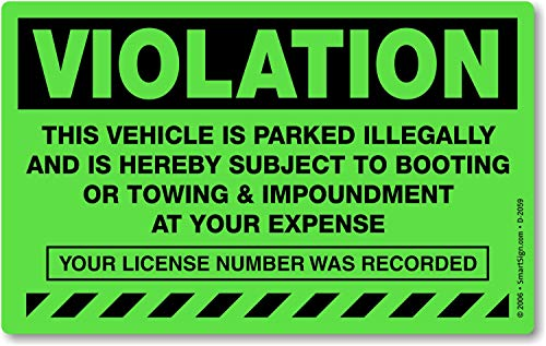 "MyParkingPermit Violation Vehicle is Parked Illegally and is Hereby Subject to Booting, Fluorescent Stickers, 50 Stickers/Pack, 8"" x 5"""