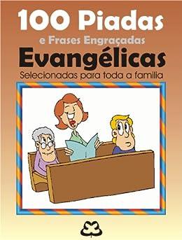 100 Piadas e Frases Engraçadas Evangélicas (Portuguese Edition) by [Cassais, José]