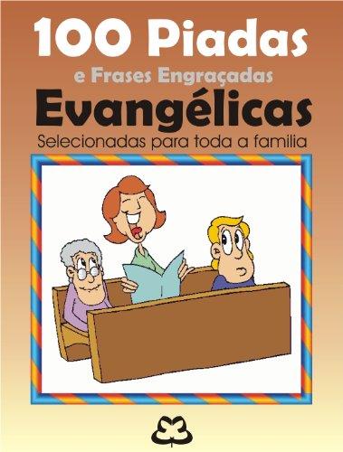 100 Piadas E Frases Engraçadas Evangélicas Ebook José Cassais José