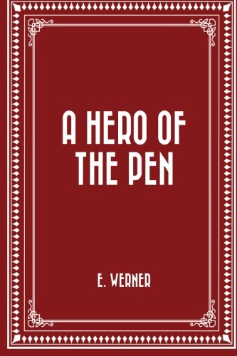 Read Online A Hero of the Pen ebook