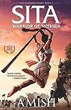 Sita - Warrior of Mithila (Book 2- Ram Chandra Series): An adventure thriller that follows Lady Sita's journey, set in mythological times