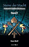 Steine der Macht - Band 5: Finsternis im Zeichen des Kreuzes