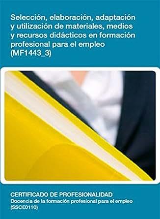 Amazon.com: MF1443_3 - Selección, elaboración, adaptación y ...