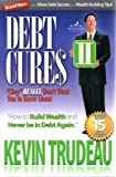 """Debt Cures II """"they"""" REALLY don't want you to know about."""