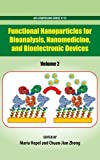 Functional Nanoparticles for Bioanalysis, Nanomedicine, and Bioelectronic Devices Volume 2, , 0841228280