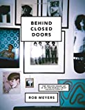 Behind Closed Doors, Rob Meyers, 1742706525