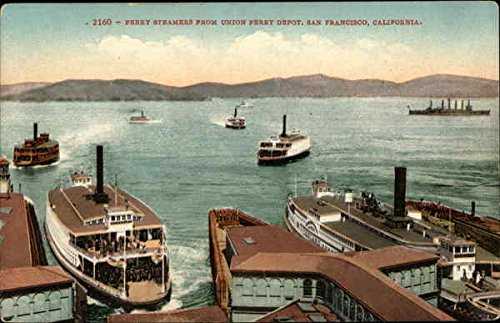 Ferry Steamers from Union Ferry Depot San Francisco, California Original Vintage - Depot Union Ferry