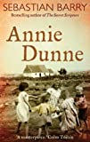 Annie Dunne by Sebastian Barry front cover