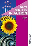New Maths in Action S2/2 Pupil's Book: Pupil Book S2/2