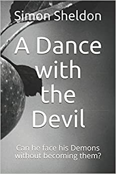 A Dance with the Devil: Can he face his Demons without becoming them?