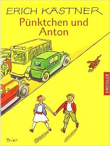 Anton Und Pünktchen amazon com punktchen und anton german edition 9783791530147