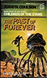 img - for The Past of Forever (Children of the Stars, Book 4) book / textbook / text book