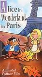 Alice in Wonderland in Paris [VHS]