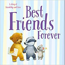 Buy Best Friends Forever: A story of friendship and love Book Online