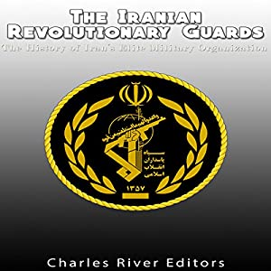 The Iranian Revolutionary Guards Audiobook