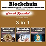 Blockchain: Understanding Financial Technology with Bitcoin and Blockchain: 3 in 1 | Charles Jensen