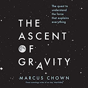 FREE First Chaper: The Ascent of Gravity Audiobook