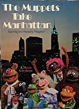 img - for Muppets Take Manhattan a Movie Storybook book / textbook / text book
