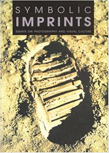 Download online Symbolic Imprints: Essays on Photography and Visual Culture PDF, azw (Kindle)