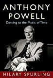 img - for Anthony Powell: Dancing to the Music of Time book / textbook / text book