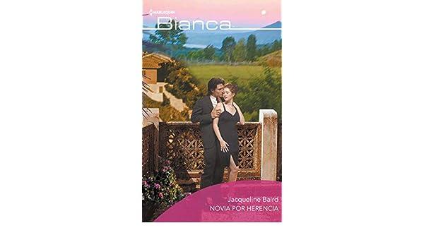 Novia por herencia (Bianca) eBook: Jacqueline Baird: Amazon.es: Tienda Kindle