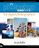 The Photoshop CS2 Book for Digital Photographers (Voices That Matter)