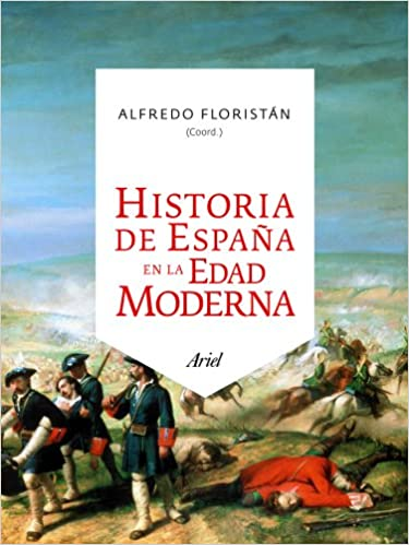 Historia de España en la Edad Moderna Ariel Historia: Amazon.es ...