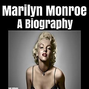Marilyn Monroe: A Biography Audiobook