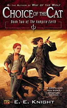 Choice Cat Book Vampire Earth ebook