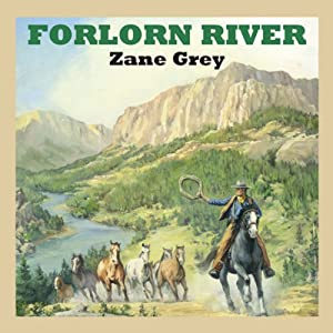 Forlorn River Audiobook