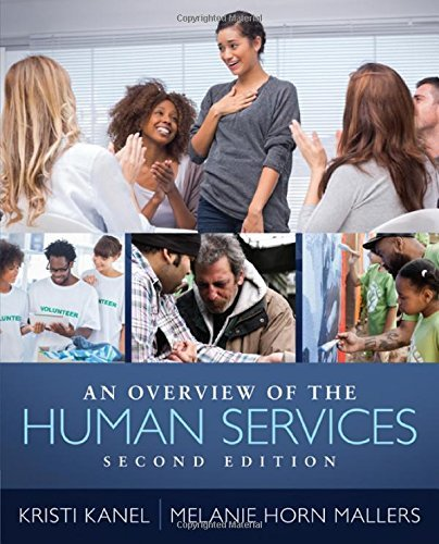 By Kristi Kanel An Overview of the Human Services (2nd Second Edition) [Paperback]