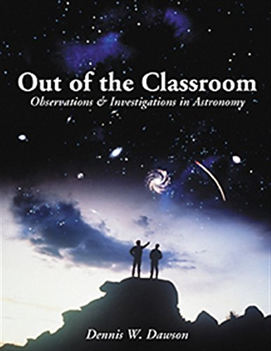 Out of the Classroom: Observations and Investigations in Astronomy