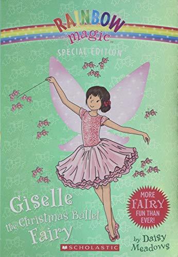 Giselle the Christmas Ballet Fairy (Rainbow Magic: Special Edition) -